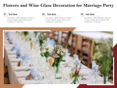 Flowers And Wine Glass Decoration For Marriage Party Ppt PowerPoint Presentation Infographics PDF