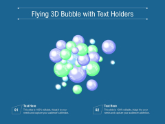 Flying 3D Bubble With Text Holders Ppt PowerPoint Presentation File Brochure PDF