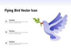 Flying Bird Vector Icon Ppt PowerPoint Presentation Icon Example Topics
