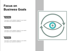Focus On Business Goals Ppt PowerPoint Presentation Icon Professional