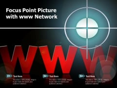 Focus Point Picture With Www Network Ppt PowerPoint Presentation Pictures Rules PDF