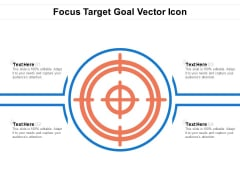 Focus Target Goal Vector Icon Ppt PowerPoint Presentation Gallery Icons PDF