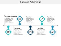 Focused Advertising Ppt PowerPoint Presentation Portfolio Diagrams Cpb