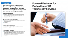 Focused Features For Evaluation Of HR Technology Servicess Ppt PowerPoint Presentation Pictures Samples PDF