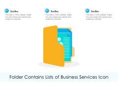 Folder Contains Lists Of Business Services Icon Ppt PowerPoint Presentation Icon Rules PDF