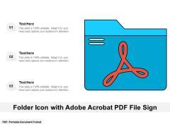 Folder Icon With Adobe Acrobat PDF File Sign Ppt PowerPoint Presentation File Infographics PDF