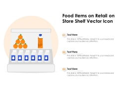 Food Items On Retail On Store Shelf Vector Icon Ppt PowerPoint Presentation Gallery Maker PDF
