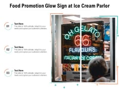Food Promotion Glow Sign At Ice Cream Parlor Ppt PowerPoint Presentation File Summary PDF