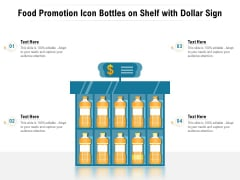 Food Promotion Icon Bottles On Shelf With Dollar Sign Ppt PowerPoint Presentation Diagram Templates PDF