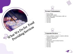 Food Providing Services Catering Menu For Food Providing Services What We Do For Food Providing Services Template PDF