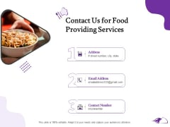 Food Providing Services Contact Us For Food Providing Services Ppt PowerPoint Presentation Layouts Aids PDF