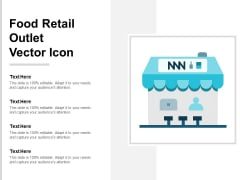Food Retail Outlet Vector Icon Ppt PowerPoint Presentation Layouts Graphics