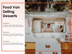 Food Van Selling Desserts Ppt PowerPoint Presentation Summary Deck