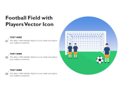 Football Field With Players Vector Icon Ppt PowerPoint Presentation Model Graphics Tutorials PDF