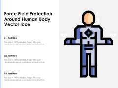 Force Field Protection Around Human Body Vector Icon Ppt PowerPoint Presentation Gallery Topics PDF
