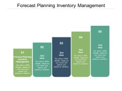 Forecast Planning Inventory Management Ppt PowerPoint Presentation Show Graphics Example Cpb
