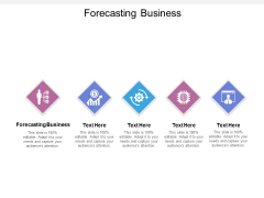 Forecasting Business Ppt PowerPoint Presentation Ideas Clipart Cpb