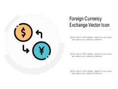 Foreign Currency Exchange Vector Icon Ppt PowerPoint Presentation Pictures Graphics Template