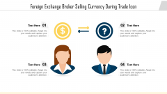 Foreign Exchange Broker Selling Currency During Trade Icon Ppt PowerPoint Presentation Icon Example PDF