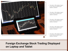 Foreign Exchange Stock Trading Displayed On Laptop And Tablet Ppt PowerPoint Presentation Styles File Formats PDF
