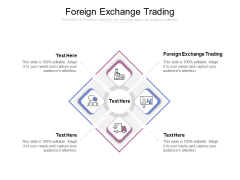 Foreign Exchange Trading Ppt Powerpoint Presentation Gallery Icon Cpb