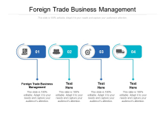 Foreign Trade Business Management Ppt PowerPoint Presentation Styles Mockup Cpb