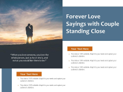 Forever Love Sayings With Couple Standing Close Ppt PowerPoint Presentation Summary Inspiration PDF
