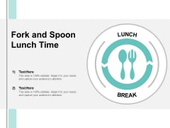 Fork And Spoon Lunch Time Ppt PowerPoint Presentation Infographics Design Templates