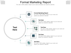 Format Marketing Report Ppt PowerPoint Presentation Pictures Files Cpb Pdf