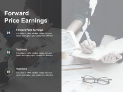 Forward Price Earnings Ppt PowerPoint Presentation Infographics Show Cpb