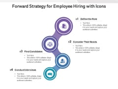 Forward Strategy For Employee Hiring With Icons Ppt PowerPoint Presentation File Inspiration PDF