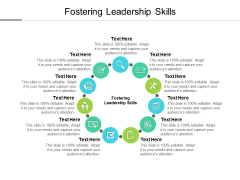 Fostering Leadership Skills Ppt PowerPoint Presentation Summary Themes Cpb