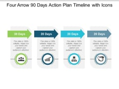 Four Arrow 90 Days Action Plan Timeline With Icons Ppt PowerPoint Presentation File Design Inspiration