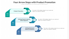 Four Arrow Steps With Product Promotion Ppt PowerPoint Presentation File Graphics Example PDF