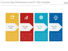 Four Arrow Tags With Business Icons Ppt Slide Templates