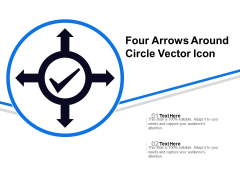 Four Arrows Around Circle Vector Icon Ppt PowerPoint Presentation Icon Model PDF