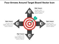 Four Arrows Around Target Board Vector Icon Ppt PowerPoint Presentation File Slideshow PDF