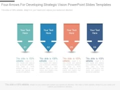 Four Arrows For Developing Strategic Vision Powerpoint Slides Templates