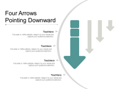 Four Arrows Pointing Downward Ppt PowerPoint Presentation Outline Slides