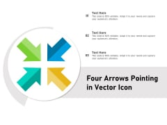 Four Arrows Pointing In Vector Icon Ppt PowerPoint Presentation Gallery Themes PDF