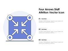 Four Arrows Staff Attrition Vector Icon Ppt PowerPoint Presentation Gallery Grid PDF