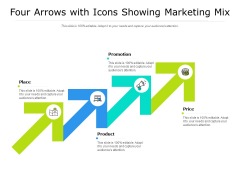 Four Arrows With Icons Showing Marketing Mix Ppt PowerPoint Presentation Pictures