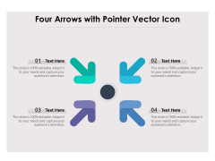 Four Arrows With Pointer Vector Icon Ppt PowerPoint Presentation File Portrait PDF