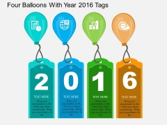 Four Balloons With Year 2016 Tags Powerpoint Template