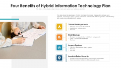 Four Benefits Of Hybrid Information Technology Plan Ppt Professional Graphics Pictures PDF