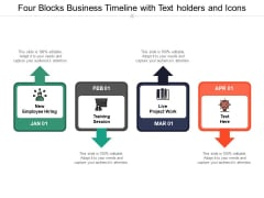 Four Blocks Business Timeline With Text Holders And Icons Ppt Powerpoint Presentation Gallery Visuals