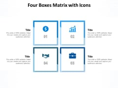 Four Boxes Matrix With Icons Ppt PowerPoint Presentation Ideas Professional