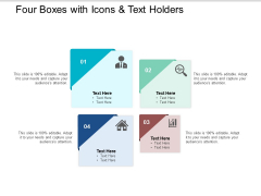 Four Boxes With Icons And Text Holders Ppt PowerPoint Presentation Outline Example Introduction