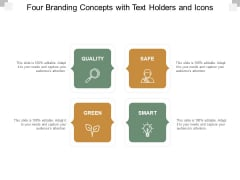 Four Branding Concepts With Text Holders And Icons Ppt Powerpoint Presentation Professional