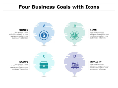 Four Business Goals With Icons Ppt PowerPoint Presentation Layouts Backgrounds